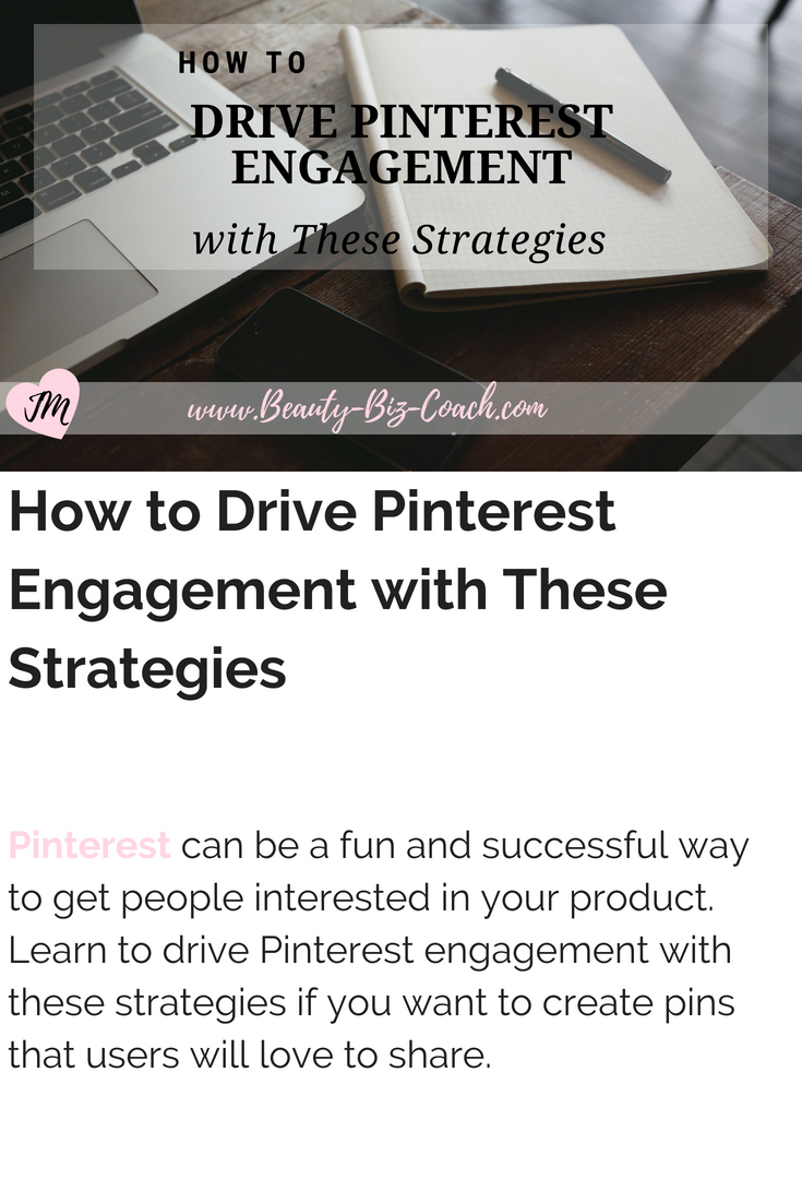 Drive Pinterest Engagement