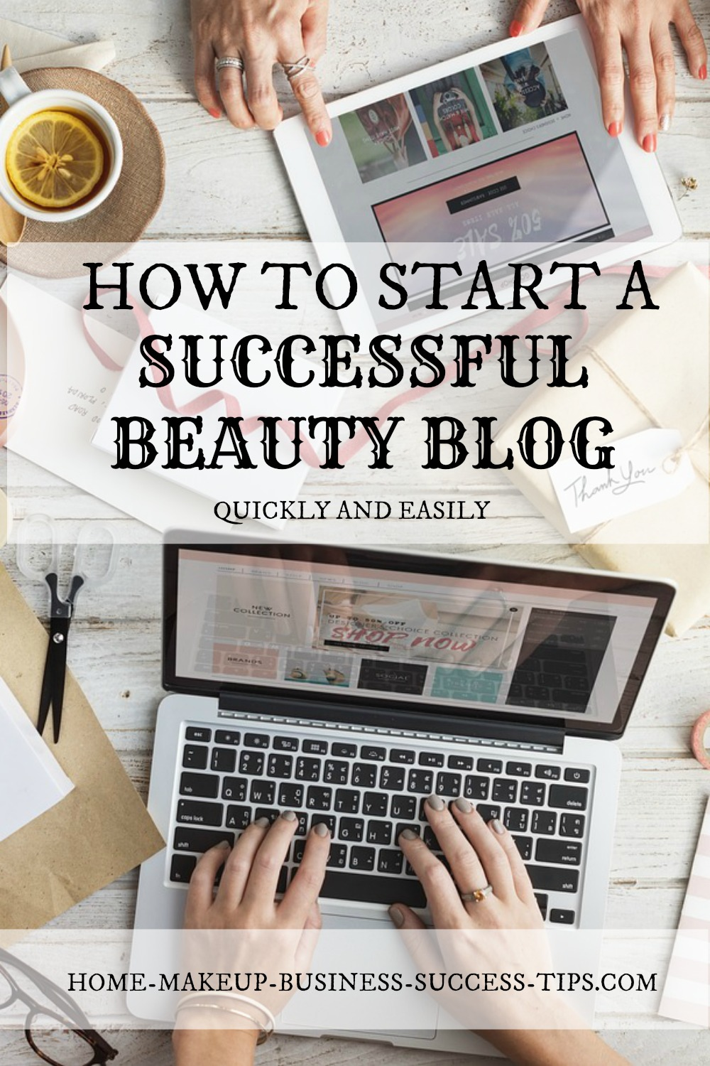 How to Start a Beauty Business Blog