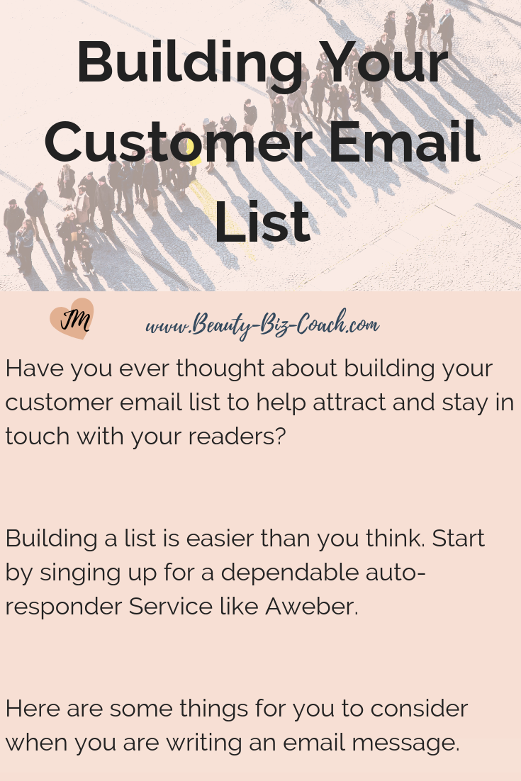 Building your customer email list to help attract and stay in touch with your readers?